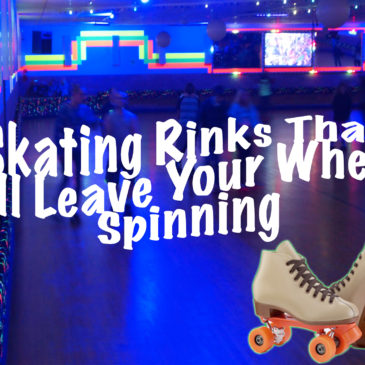 Skating Rinks That Will Leave Your Wheels Spinning